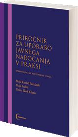 Priročnik za uporabo javnega naročanja v praksi